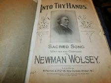 ANTIQUE SHEET MUSIC INTO THY HANDS SACRED SONG NEWMAN WOLSEY PAXTON 1312